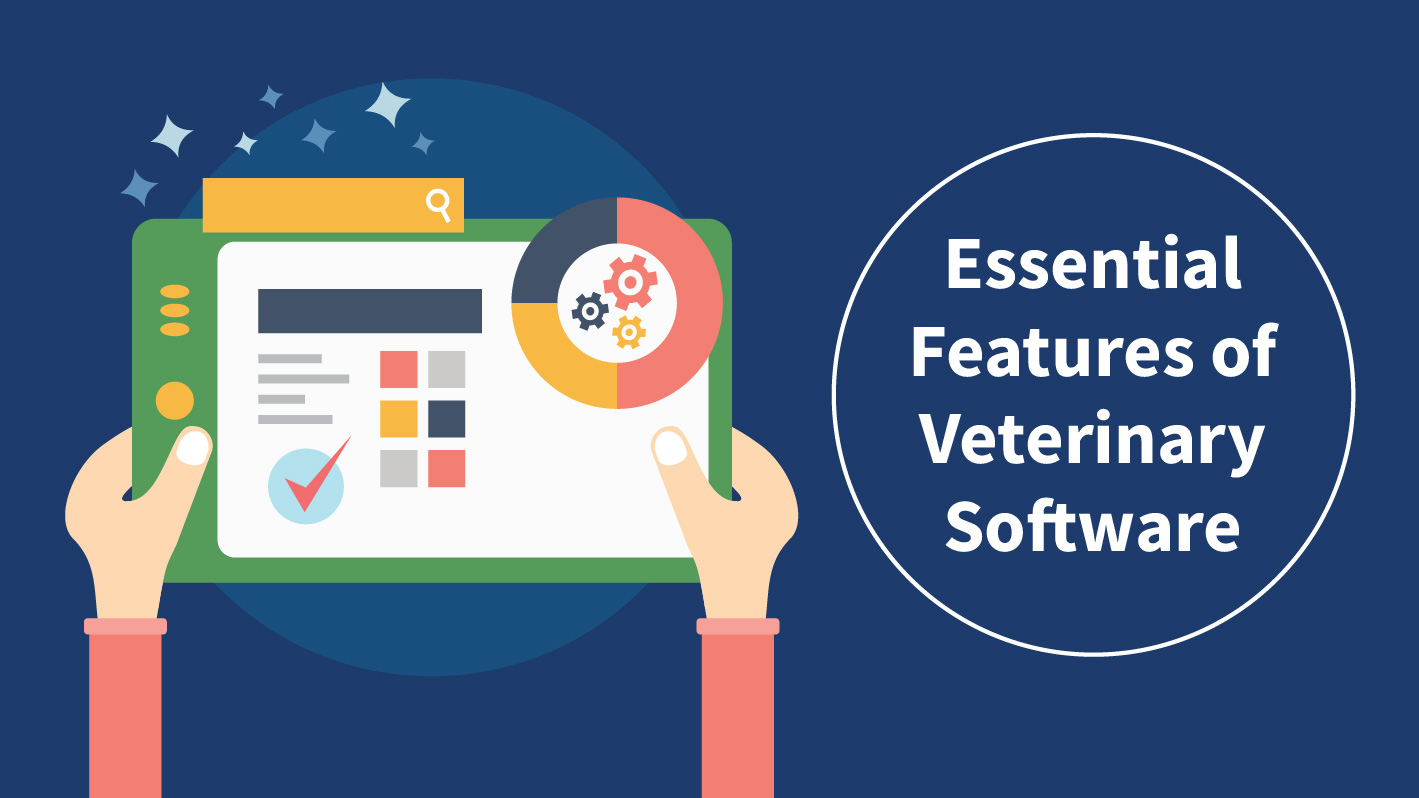 essentials features of veterinary software